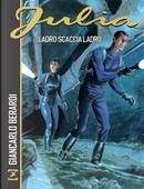 Julia - Ladro scaccia ladro. by Giancarlo Berardi, Maurizio Mantero