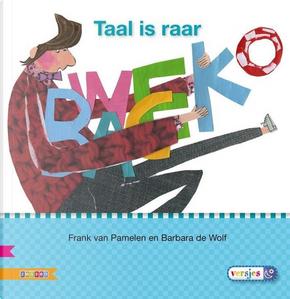 Taal is raar by Frank van Pamelen