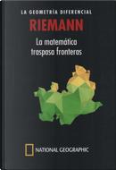 Riemann: La geometría diferencial by Gustavo Ernesto Piñeiro