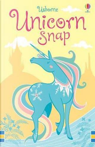 Unicorn Snap (Snap Cards) by FIONA WATT