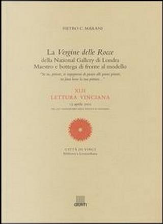 La Vergine delle Rocce della National Gallery di Londra by Pietro C. Marani