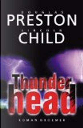 Thunderhead. by Douglas Preston