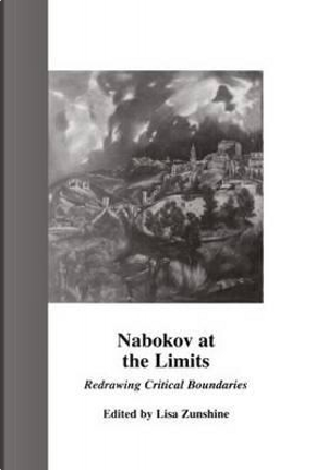 Nabokov at the Limits by Lisa Zunshine