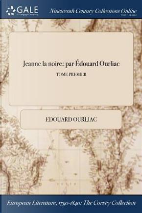 Jeanne la noire by Edouard Ourliac