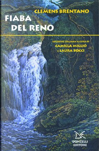 Le fiabe del Reno by Clemens Brentano