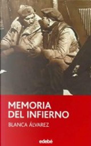 Memoria del Infierno/hell's Memories by Blanca Álvarez