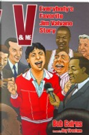 V & Me by Bob Cairns