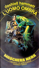 L'uomo ombra by Dashiell Hammett