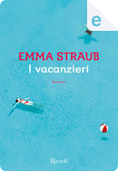 I vacanzieri by Emma Straub