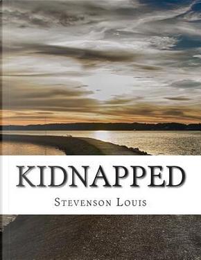 Kidnapped by STEVENSON ROBERT LOUIS