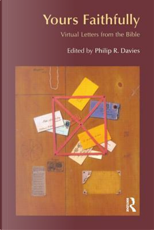 Yours Faithfully by Philip R. Davies
