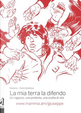 La mia terra la difendo by Carlo Gubitosa