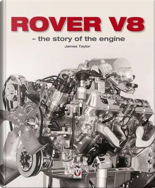 Rover V8 by James Taylor