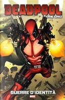 Deadpool: Serie oro vol. 23 by Adam Glass, David Lapham, John Layman