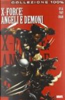 X-Force: Angeli e Demoni by Chris Yost, Clayton Crain, Craig Kyle
