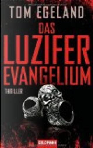 Das Luzifer Evangelium by Tom Egeland