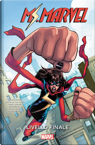 Ms. Marvel vol. 10 by Asan Minhaj, Devin Grayson, Eve L. Ewing, G. Willow Wilson, Jim Zub, Rainbow Rowell, Saladin Ahmed
