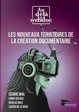 Les nouveaux territoires de la création documentaire by Collectif