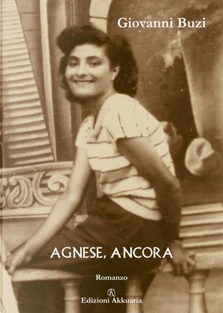 Agnese, ancora by Giovanni Buzi