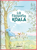 La filosofia koala by Béatrice Rodriguez
