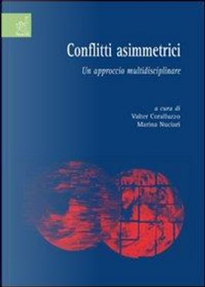 Conflitti asimmetrici. Un approccio multidisciplinare by Valter Coralluzzo