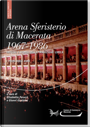 Arena sferisterio di Macerata, 1967-1986