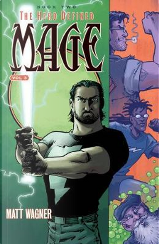 Mage Book 2 The Hero Defined 3 by Matt Wagner