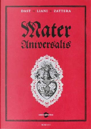Mater Universalis by Dast, Gianmaria Liani, Stefano Zattera