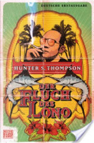 Der Fluch des Lono by Hunter S. Thompson