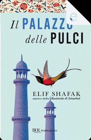 Il palazzo delle pulci by Elif Shafak