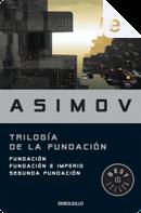 Trilogía de la Fundación by Isaac Asimov
