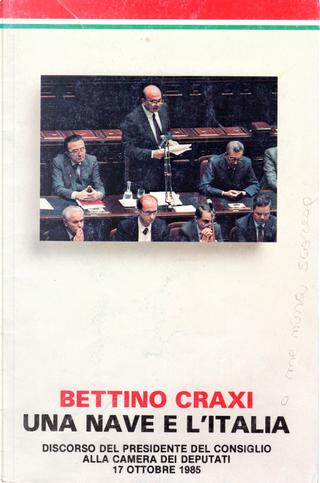 Una nave e l'Italia by Bettino Craxi