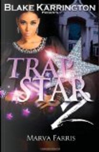 Trapstar 2 by Blake Karrington