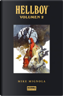 Hellboy. Edición integral, Vol. 2 by Joshua Dysart, Mike Mignola