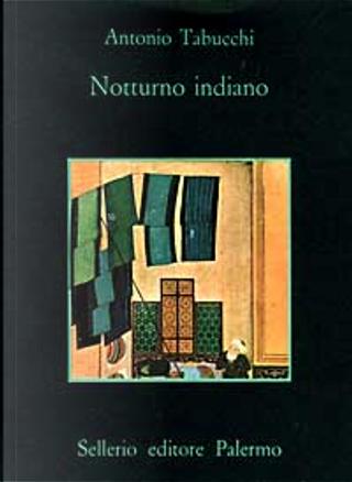 Notturno indiano by Antonio Tabucchi