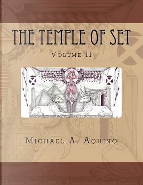 The Temple of Set II by Michael A. Aquino