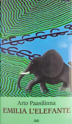 Emilia l'elefante by Arto Paasilinna