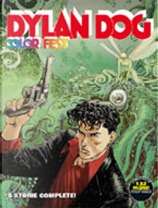 Dylan Dog Color Fest n. 9 by Barbara Baraldi, Giovanni Gualdoni, Marco Belli, Maurizio Mantero, Mauro Boselli