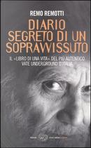 Diario segreto di un sopravvissuto by Remo Remotti