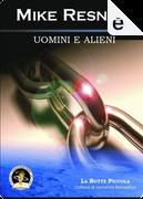 Uomini e alieni by Mike Resnick