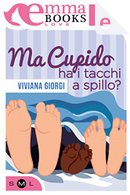 Ma Cupido ha i tacchi a spillo? by Viviana Giorgi
