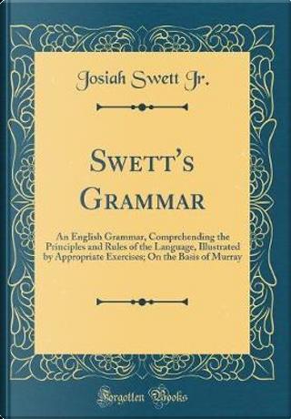 Swett's Grammar by Josiah Swett Jr.