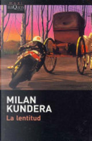 La Lentitud by Milan Kundera