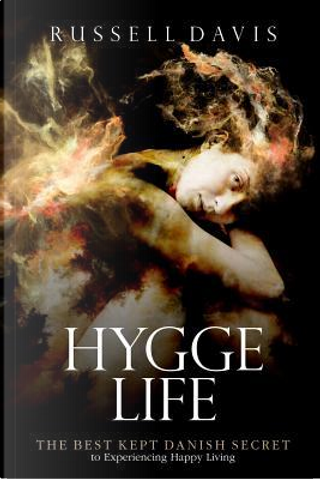 Hygge Life by Russell Davis
