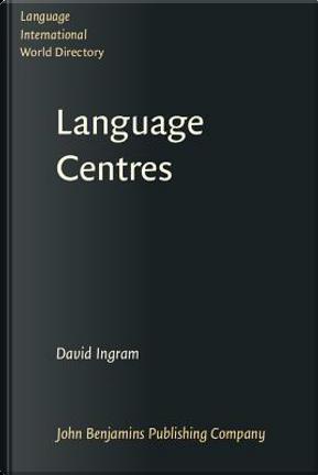 Languages Centres by David Ingram