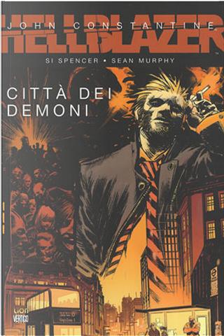 Hellblazer: Città dei demoni by Dave Gibbons, Si Spencer