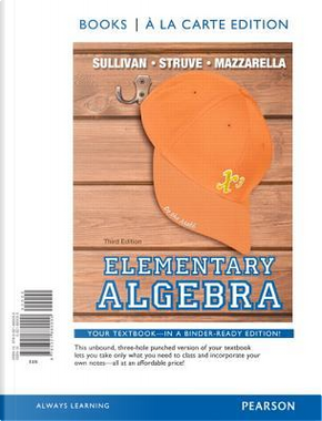 Elementary Algebra by Michael, III Sullivan