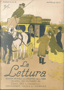 La lettura, anno X, n. 4, aprile 1910 by Renato Simoni