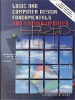 Logic and Computer Design Fundamentals and Xilinx 4.2i  Package by M. Morris Mano, Mano, Charles R. Kime, M. Morris