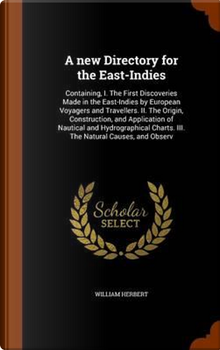 A New Directory for the East-Indies by William Herbert